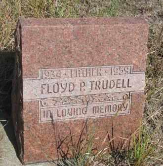 TRUDELL, FLOYD P. - Knox County, Nebraska   FLOYD P. TRUDELL - Nebraska Gravestone Photos