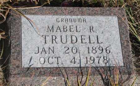 TRUDELL, MABEL R. - Knox County, Nebraska | MABEL R. TRUDELL - Nebraska Gravestone Photos