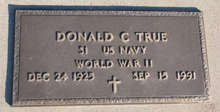 TRUE, DONALD C. - Knox County, Nebraska | DONALD C. TRUE - Nebraska Gravestone Photos