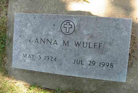 WULFF, ANNA M. - Knox County, Nebraska   ANNA M. WULFF - Nebraska Gravestone Photos