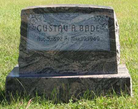 BADE, GUSTAV A. - Lancaster County, Nebraska | GUSTAV A. BADE - Nebraska Gravestone Photos