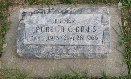 DAVIS, LAURETIA C. - Lancaster County, Nebraska | LAURETIA C. DAVIS - Nebraska Gravestone Photos