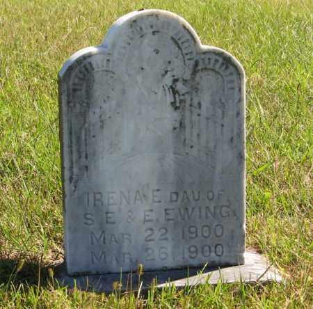 EWING, IRENA E. - Lancaster County, Nebraska | IRENA E. EWING - Nebraska Gravestone Photos