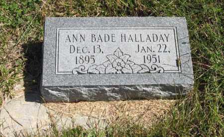 BADE HALLADAY, ANN - Lancaster County, Nebraska | ANN BADE HALLADAY - Nebraska Gravestone Photos