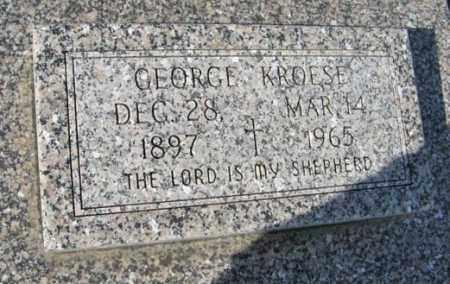 KROESE, GEORGE - Lancaster County, Nebraska | GEORGE KROESE - Nebraska Gravestone Photos