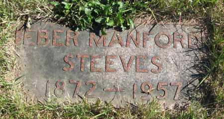 STEEVES, EBER MANFORD - Lancaster County, Nebraska | EBER MANFORD STEEVES - Nebraska Gravestone Photos