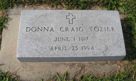 CRAIG TOZIER, DONNA - Lancaster County, Nebraska | DONNA CRAIG TOZIER - Nebraska Gravestone Photos