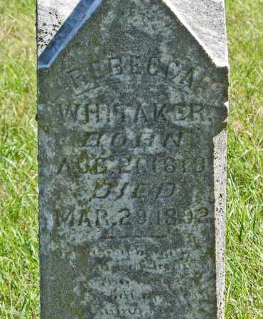 WHITAKER, REBECCA (CLOSEUP) - Lancaster County, Nebraska | REBECCA (CLOSEUP) WHITAKER - Nebraska Gravestone Photos