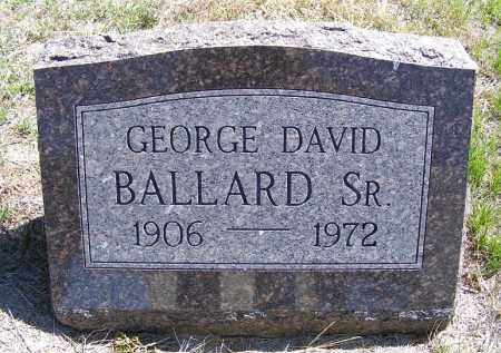 BALLARD, GEORGE DAVID SR. - Lincoln County, Nebraska | GEORGE DAVID SR. BALLARD - Nebraska Gravestone Photos