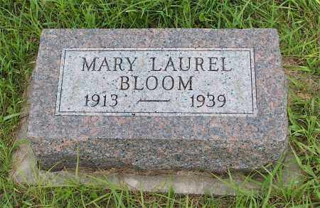 BLOOM, MARY LAUREL - Lincoln County, Nebraska   MARY LAUREL BLOOM - Nebraska Gravestone Photos