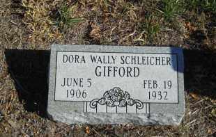 SCHLEICHER GIFFORD, DORA WALLY - Lincoln County, Nebraska | DORA WALLY SCHLEICHER GIFFORD - Nebraska Gravestone Photos