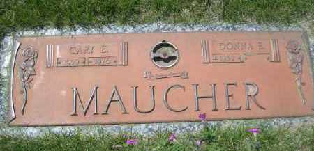 MAUCHER, GARY E. - Lincoln County, Nebraska | GARY E. MAUCHER - Nebraska Gravestone Photos