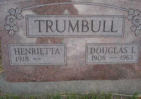 TRUMBULL, HENRIETTA - McPherson County, Nebraska | HENRIETTA TRUMBULL - Nebraska Gravestone Photos