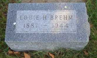 BREHM, LOUIE H - Madison County, Nebraska | LOUIE H BREHM - Nebraska Gravestone Photos