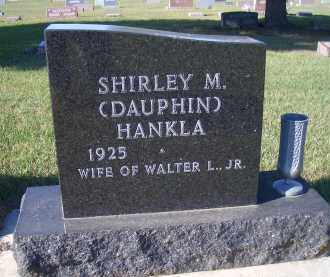DAUPHIN HANKLA, SHIRLEY M. - Madison County, Nebraska | SHIRLEY M. DAUPHIN HANKLA - Nebraska Gravestone Photos
