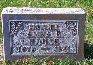 HOUSE, ANNA E - Madison County, Nebraska | ANNA E HOUSE - Nebraska Gravestone Photos