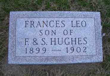 HUGHES, FRANCIS LEO - Madison County, Nebraska | FRANCIS LEO HUGHES - Nebraska Gravestone Photos