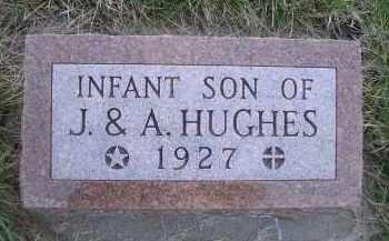 HUGHES, INFANT SON - Madison County, Nebraska   INFANT SON HUGHES - Nebraska Gravestone Photos