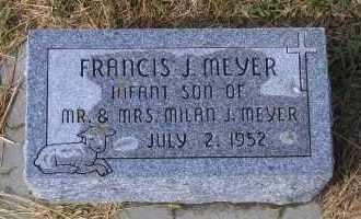 MEYER, FRANCIS J. - Madison County, Nebraska | FRANCIS J. MEYER - Nebraska Gravestone Photos