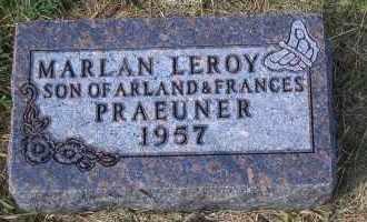PRAEUNER, MARLAN LEROY - Madison County, Nebraska   MARLAN LEROY PRAEUNER - Nebraska Gravestone Photos