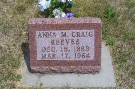 REEVES, ANNA M. - Madison County, Nebraska   ANNA M. REEVES - Nebraska Gravestone Photos