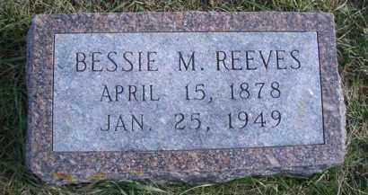 REEVES, BESSIE M - Madison County, Nebraska   BESSIE M REEVES - Nebraska Gravestone Photos