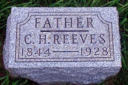 REEVES, C. H. - Madison County, Nebraska | C. H. REEVES - Nebraska Gravestone Photos