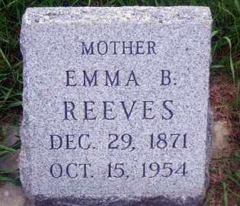 REEVES, EMMA B. - Madison County, Nebraska | EMMA B. REEVES - Nebraska Gravestone Photos