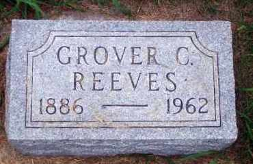 REEVES, GROVER C. - Madison County, Nebraska | GROVER C. REEVES - Nebraska Gravestone Photos