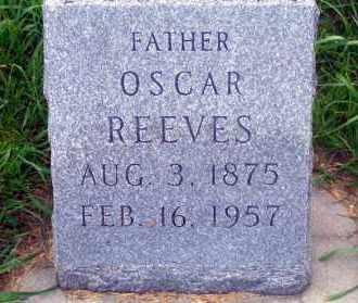 REEVES, OSCAR - Madison County, Nebraska | OSCAR REEVES - Nebraska Gravestone Photos