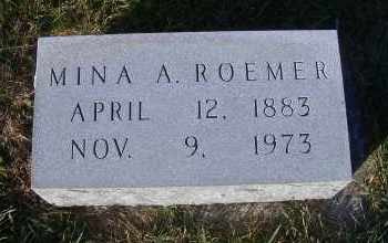 ROEMER, MINA A. - Madison County, Nebraska | MINA A. ROEMER - Nebraska Gravestone Photos