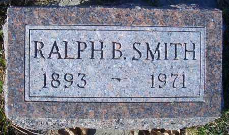 SMITH, RALPH B - Madison County, Nebraska   RALPH B SMITH - Nebraska Gravestone Photos