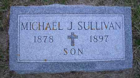 SULLIVAN, MICHAEL J. - Madison County, Nebraska | MICHAEL J. SULLIVAN - Nebraska Gravestone Photos