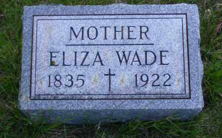 WADE, ELIZA - Madison County, Nebraska | ELIZA WADE - Nebraska Gravestone Photos