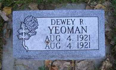 YEOMAN, DEWEY R - Madison County, Nebraska | DEWEY R YEOMAN - Nebraska Gravestone Photos