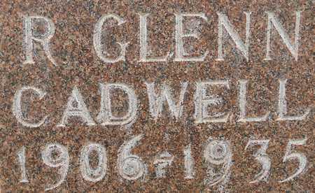 CADWELL, R. GLENN - Morrill County, Nebraska | R. GLENN CADWELL - Nebraska Gravestone Photos