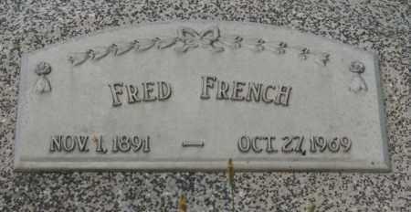 FRENCH, FRED - Otoe County, Nebraska | FRED FRENCH - Nebraska Gravestone Photos