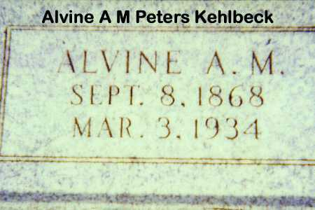 PETERS KEHLBECK, ALVINE A M - Otoe County, Nebraska | ALVINE A M PETERS KEHLBECK - Nebraska Gravestone Photos