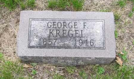 KREGEL, GEORGE F. - Otoe County, Nebraska | GEORGE F. KREGEL - Nebraska Gravestone Photos