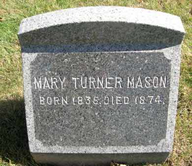 TURNER MASON, MARY - Otoe County, Nebraska | MARY TURNER MASON - Nebraska Gravestone Photos