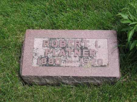 PLATNER, ROBERT I. - Otoe County, Nebraska | ROBERT I. PLATNER - Nebraska Gravestone Photos