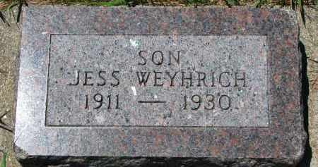 WEYHRICH, JESS - Pierce County, Nebraska | JESS WEYHRICH - Nebraska Gravestone Photos