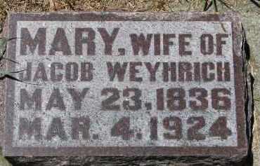 WEYHRICH, MARY - Pierce County, Nebraska | MARY WEYHRICH - Nebraska Gravestone Photos