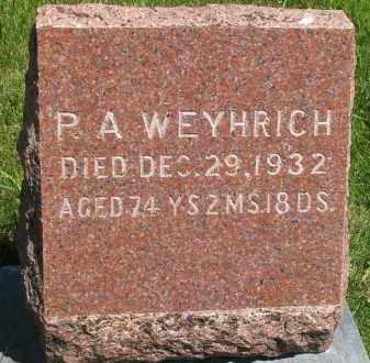 WEYHRICH, P.A. - Pierce County, Nebraska | P.A. WEYHRICH - Nebraska Gravestone Photos