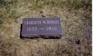 ROWELL, CHARLOTTE M. - Red Willow County, Nebraska | CHARLOTTE M. ROWELL - Nebraska Gravestone Photos