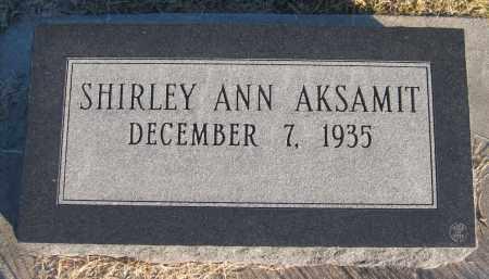 AKSAMIT, SHIRLEY ANN - Saline County, Nebraska | SHIRLEY ANN AKSAMIT - Nebraska Gravestone Photos