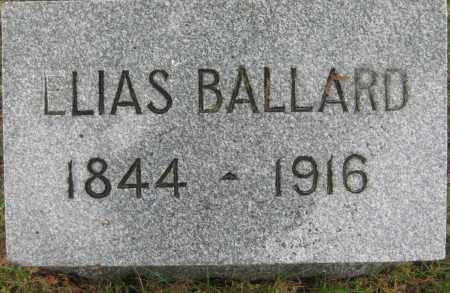 BALLARD, ELIAS - Saline County, Nebraska | ELIAS BALLARD - Nebraska Gravestone Photos