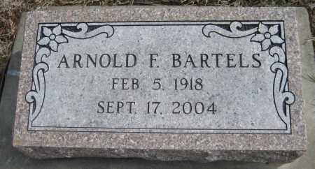 BARTELS, ARNOLD F. - Saline County, Nebraska   ARNOLD F. BARTELS - Nebraska Gravestone Photos