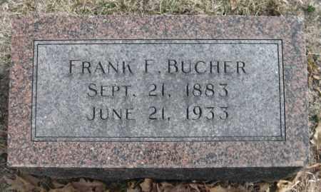 BUCHER, FRANK F. - Saline County, Nebraska | FRANK F. BUCHER - Nebraska Gravestone Photos