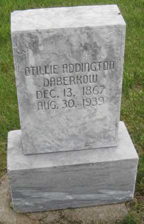 ADDINGTON DABERKOW, OTILLIE - Saline County, Nebraska   OTILLIE ADDINGTON DABERKOW - Nebraska Gravestone Photos
